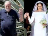 Sự thật gây sốc về chuyện cha Công nương Meghan Markle vắng mặt trong đám cưới con gái vì ca phẫu thuật tim