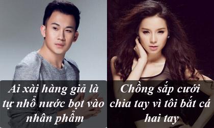 Phát ngôn 'giật tanh tách' của sao Việt tuần qua (P143)
