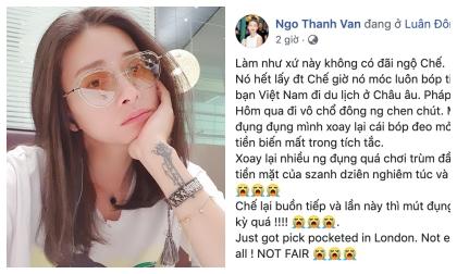 Ngô Thanh Vân bị kẻ gian móc mất điện thoại, tiềm mặt và thẻ ngân hàng ở Anh