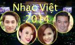 Những sự kiện 'chấn động' làng nhạc Việt năm 2014