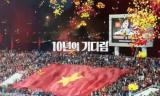 Đài SBS của Hàn Quốc tung trailer bom tấn về trận chung kết AFF Cup giữa Việt Nam và Malaysia