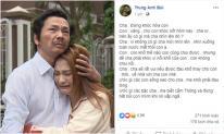 NSƯT Trung Anh chia sẻ đoạn hội thoại và hình ảnh nhiều nước mắt nhất trong 'Về nhà đi con'