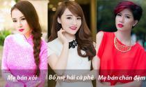 Cuộc sống vất vả mưu sinh của bố mẹ sao Việt