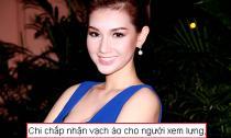 Quỳnh Chi: 'Chấp nhận vạch áo cho người xem lưng'