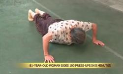 Cụ bà 81 tuổi hít đất 100 cái trong vòng 5 phút