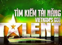 Chương trình Got Talent đã đến Việt Nam
