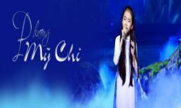Phương Mỹ Chị giọng ca đầy triển vọng của showbiz Việt