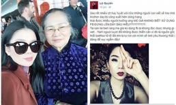 Lệ Quyên tức giận khi bị chỉ trích mượn facebook báo hiếu mẹ