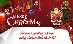 Lời chúc Giáng Sinh hay và ý nghĩa nhất dành tặng người thân yêu