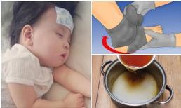 Bất ngờ với cách hạ sốt cho trẻ đơn giản và hiệu quả chỉ với đôi tất