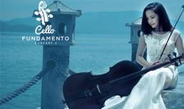 """4 lý do bạn nên cầm tấm vé """"Cello Fundamento Concert 2""""?"""