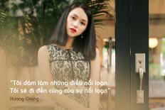 Hương Giang Idol: 'Tôi dám làm những điều nổi loạn. Tôi sẽ đi đến cùng của sự nổi loạn'