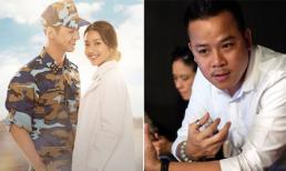 Đạo diễn phim 'Hậu duệ Mặt trời' phiên bản Việt là ai?