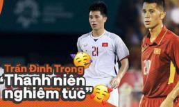 Trần Đình Trọng - 'Thanh niên nghiêm túc' dùng cả thanh xuân để bỏ áo vào quần trên sân đấu