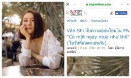 'Hot girl trà sữa' Vân Shi được báo Thái hết lời khen ngợi vì sở hữu vẻ đẹp mong manh, ngọt ngào