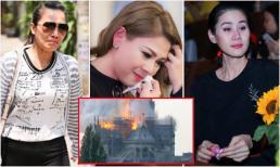 Loạt sao Việt đau xót khi Nhà thờ Đức Bà Paris bốc cháy ngùn ngụt, đỉnh tháp 850 năm tuổi sụp đổ