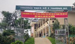 Vụ nữ sinh lớp 8 bị thầy giáo xâm hại đến có bầu: Chủ tịch UBND tỉnh Lào Cai yêu cầu xử nghiêm