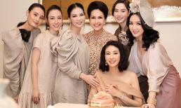 Dàn mỹ nhân hàng đầu showbiz hội ngộ mừng sinh nhật Hoa hậu Hà Kiều Anh