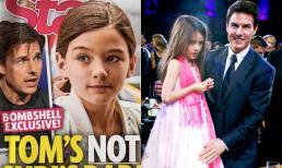 Lý do Tom Cruise không gặp Suri trong nhiều năm vì cô bé không phải con ruột?