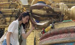 Angela Phương Trinh diện đồ giản dị, hoan hỉ khi lần đầu đến vùng đất Phật ở Nepal