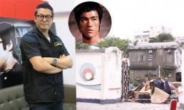 Tài tử TVB xót xa khi nhà cũ của huyền thoại Lý Tiểu Long bị phá bỏ