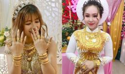Những cô dâu 'số hưởng' với vòng vàng trĩu cổ: 'Gánh' nặng vậy ai cũng nguyện ý lấy chồng!