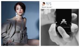 Bảo Anh khoe nhẫn kim cương và nghiêm túc hỏi ý kiến fan