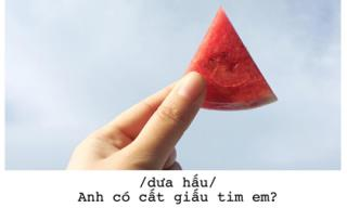 Cập nhật ngay trào lưu mới siêu đáng yêu của giới trẻ: 'Thả thính' bằng trái cây