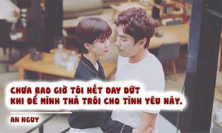 Những phát ngôn gây chú ý nhất của An Nguy, tới mấy câu thú nhận tình cảm với Kiều Minh Tuấn thì 'cạn lời'