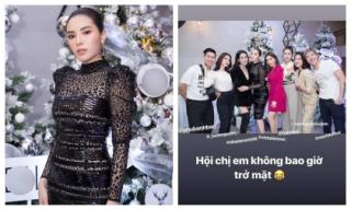Lại đăng ảnh 'hội chị em' nhưng vắng bóng Jolie Nguyễn, Kỳ Duyên khẳng định 'không bao giờ trở mặt'
