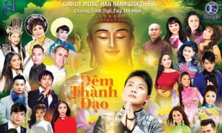 Gia Huy Music Tâm Ca tổ chức show ca nhạc Phật Giáo lớn nhất tại Hoa Kỳ