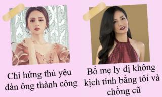 Phát ngôn 'giật tanh tách' của sao Việt tuần qua (P211)