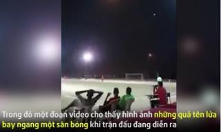Đối thủ của ĐT Việt Nam được 'tôi luyện' trong môi trường tên lửa bay trên đầu