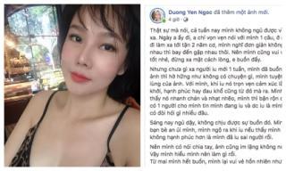 Vừa công khai yêu xa chưa bao lâu, Dương Yến Ngọc đã vội đặt dấu chấm hết cho chuyện tình