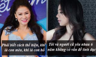 Phát ngôn 'giật tanh tách' của sao Việt tuần qua (P72)