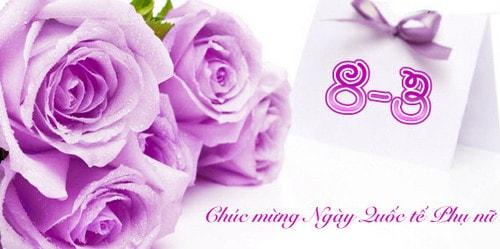 Lời chúc 8/3: Những lời chúc hay và ý nghĩa  8/3 cho mẹ, vợ và bạn gái