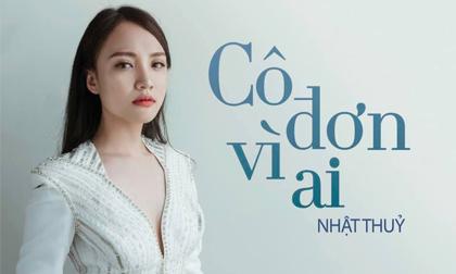 ca sĩ Nhật Thuỷ, cô đơn vì ai, sao Việt